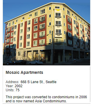Photo of Mosaic Apartments. Address: 668 S Lane St, Seattle. Year: 2002. Units: 75. Value: $13 million. This project was converted to condominiums in 2006 and is now named Asia Condominiums.