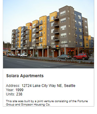 Photo of Solara Apartments. Address: 12724 Lake City Way NE, Seattle. Year: 1999. Units: 238. Value: $50 million. This site was built by a joint venture consisting of the Fortune Group and Simpson Housing Co.