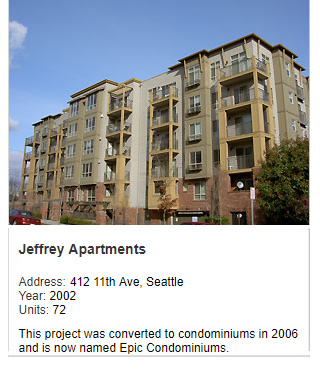 Photo of Jeffrey Apartments. Address: 412 11th Ave, Seattle. Year: 2002. Units: 72. Value: $15 million. This project was converted to condominiums in 2006 and is now named Epic Condominiums.